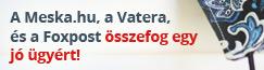 A Vatera, a Meska.hu és a Foxpost összefog egy jó ügyért!